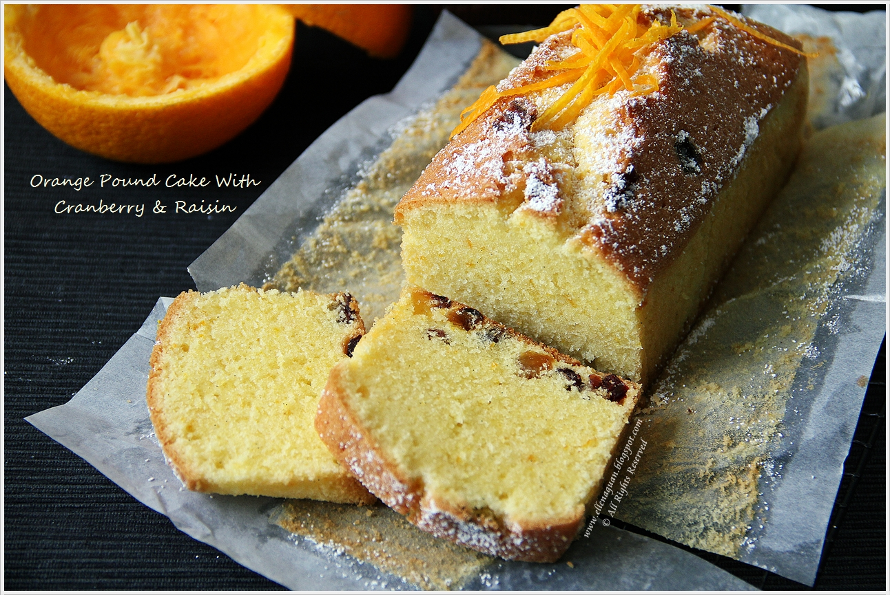 ... , Reviews And Travel: Orange Pound Cake With Cranberry And Raisin