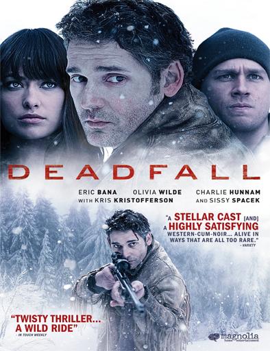 Ver Deadfall (2012) Online