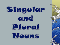 SINGULAR AND PLURAL NOUNS, SINGULAR, AND, PLURAL, NOUNS