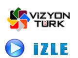 Vizyon Türk Canlı izle