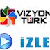 Vizyon Türk Canlı İzle