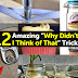 "12 Amazing ""Why Didn't I Think of That"" Tricks"