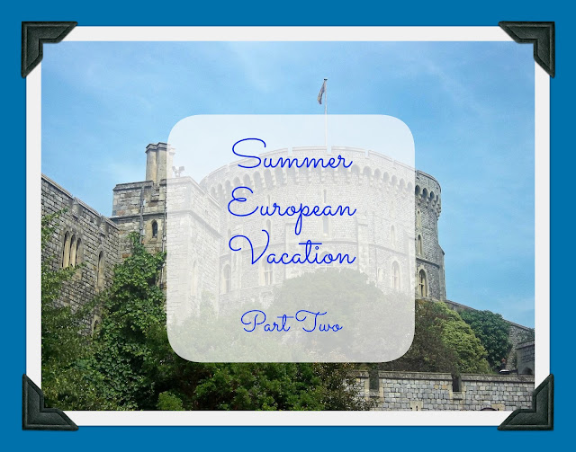 Summer European Vacation tips and itinerary suggestions