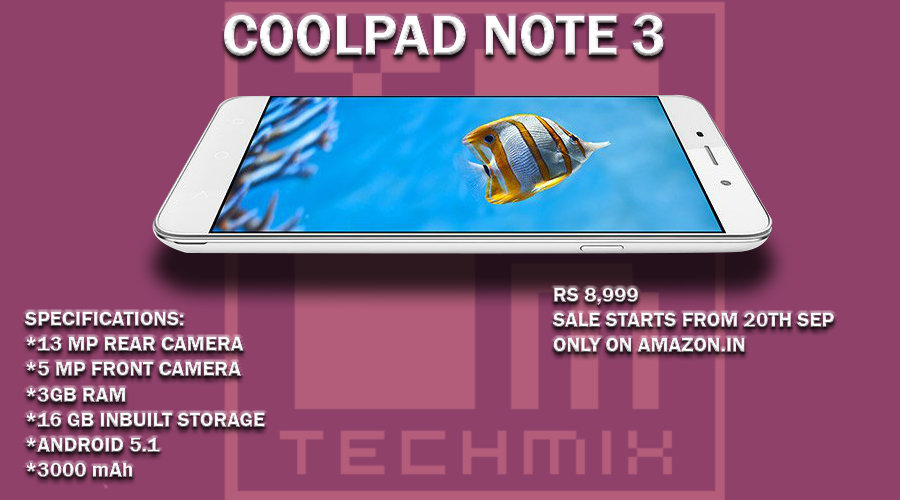 Coolpad Note 3 Price Rs 8,999 with 13 MP Cam and Fingerprint Scanner Specifications