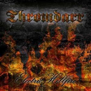 Thromdarr - Electric Hellfire (2011)