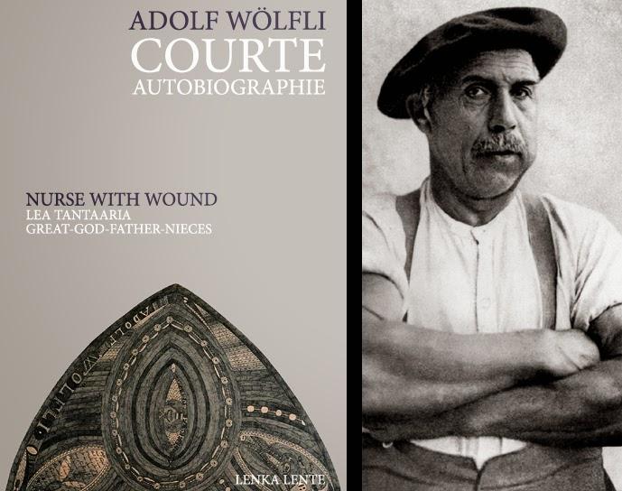 LIVRE: à paraître - Adolf Wölfli + Nurse With Wound (Art brut)