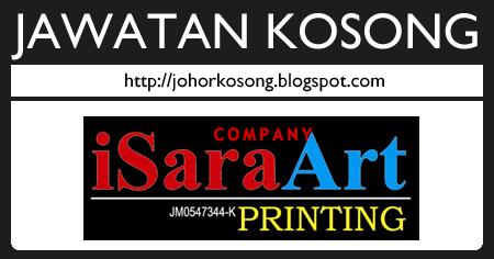 Jawatan Kosong iSara Art Printing Johor