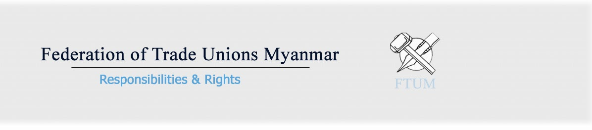 Federation of Trade Unions Myanmar (FTUM)