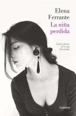 LIBRO - La Niña Perdida  Saga: Dos Amigas #4  Elena Ferrante (Lumen - 15 Octubre 2015)  NOVELA |Edición papel & digital ebook kindle  Comprar en Amazon España