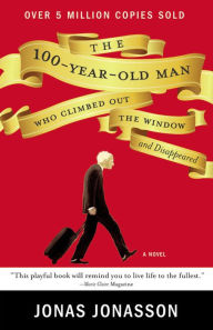 """The 100-Year-Old Man Who Climbed Out a Window and Disappeared"" is the Book of the Month for January 2016"