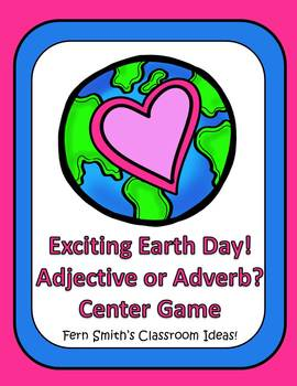 Earth Day - Adjective or Adverb? An Exciting Earth Day Pack of Task Cards, Center Game, Printables and Interactive Notebook Activities