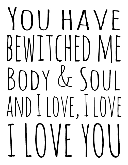 Quotes About Love And Marriage In Pride And Prejudice : You have bewitched me body and soul. And I love, I love, I love you.