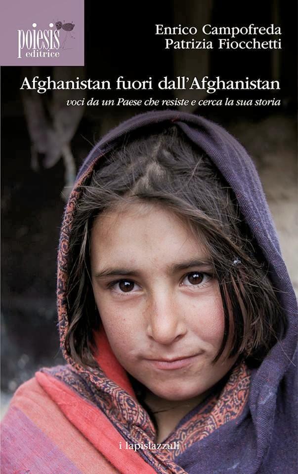Enrico Campofreda e Patrizia Fiocchetti: Afghanistan fuori dall'Afghanistan