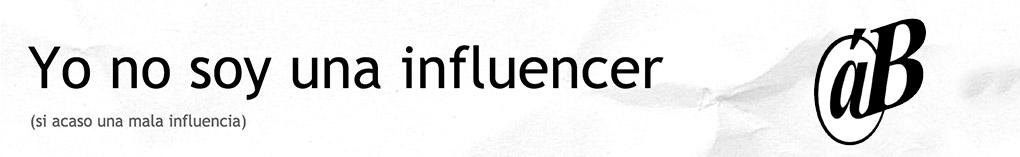 Yo no soy una influencer