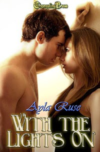 With the Lights On by Ayla Ruse