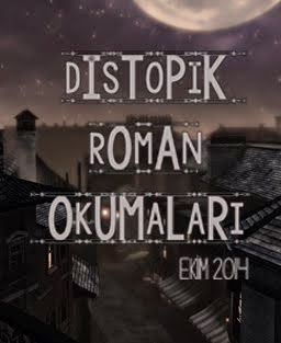 Distopik Roman Okumaları