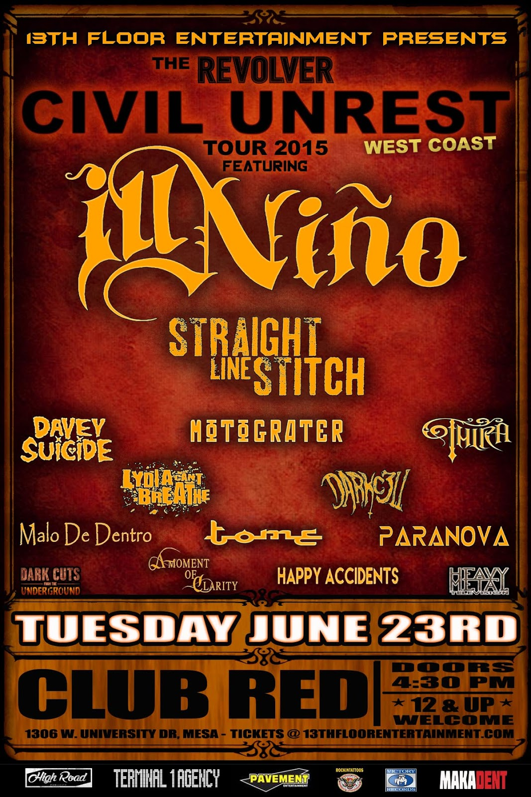 Ill Niño on June 23rd...More shows coming!