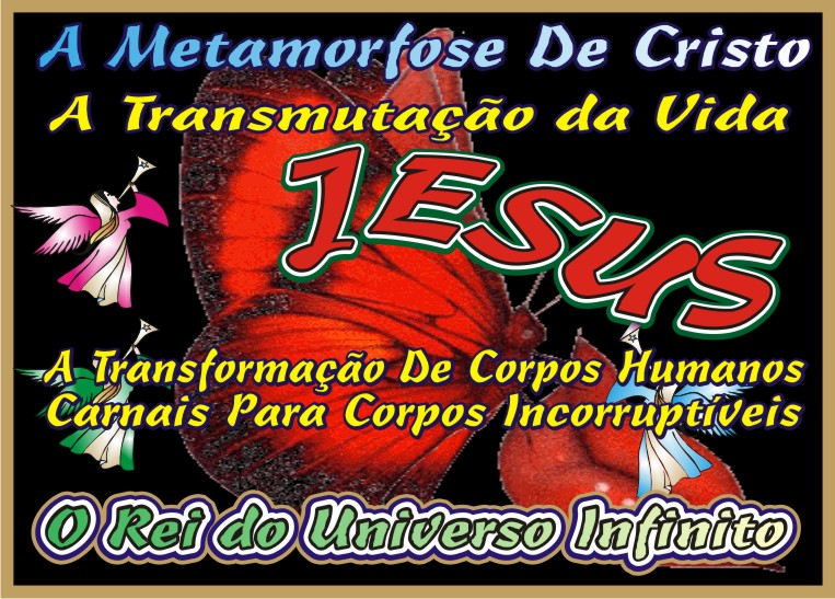 A Metamorfose de Cristo Jesus