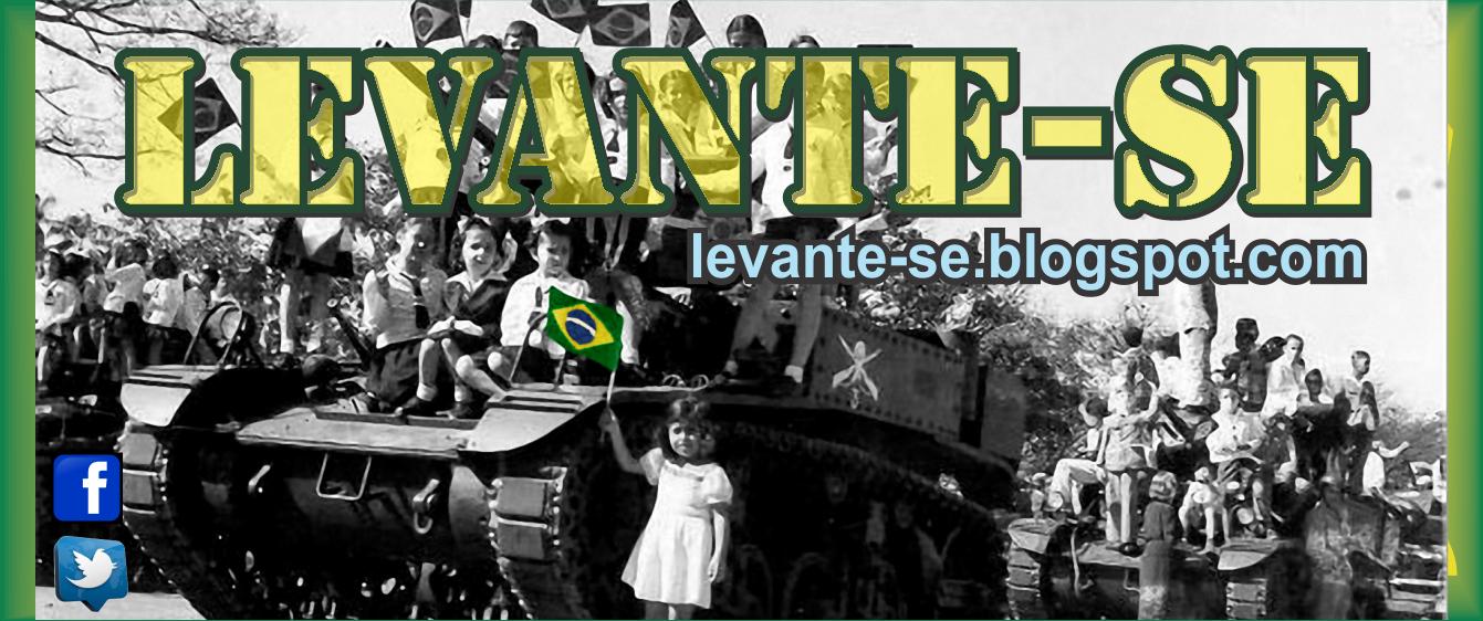 Levante-se Brasil!!!