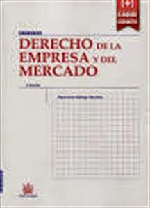 Derecho de la Empresa y del Mercado. Manuales Técnicos Especializados de Derecho.