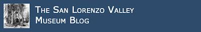 The San Lorenzo Valley Museum Blog