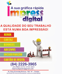 Impress Digital a sua Gráfica Rápida em Parnamirim/RN.