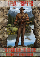 Primal Frontier: The Hunter From The Red Hills