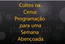 Programação de Cultos na CENUC