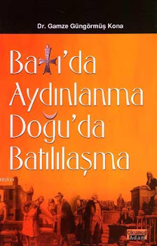 Kitap : Batı'da Aydınlanma Doğu'da Batılılaşma : Ankara, 1997