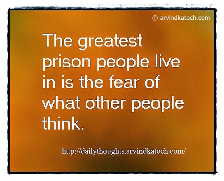 Fear, Prison, think, Daily Quote, Thought