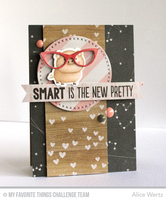 Piggy Pretty Card by Alice Wertz featuring the Birdie Brown The Whole Herd stamp set and Die-namics and the Laina Lamb Designs Geek is Chic stamp set and Geek is Chic Glasses Die-namics #mftstamps
