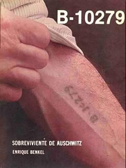B-10279 Sobreviviente De Auschwitz