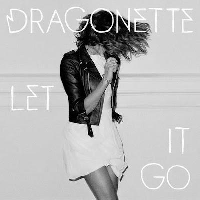 Dragonette - Let It Go Lyrics