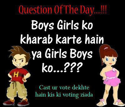 Funny Quotes About Friendship For Girls In Hindi : Boys Vs girls fight club: Question of the day