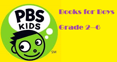 http://www.pbs.org/parents/best-books-for-boys/books-for-middle-readers.html