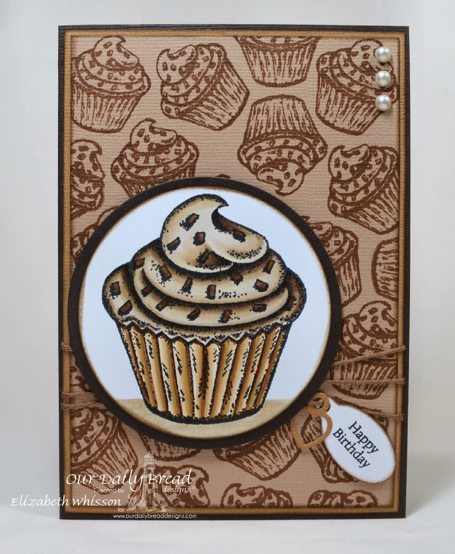 Elizabeth Whisson, Our Daily Bread Designs, ODBD, cupcake, handmade card, Copics, chocolate, Mini Tags Sentiments, Matting Circles dies, Circle Ornament dies, Baking Gift Tags