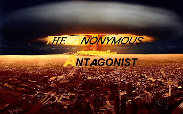 The Anonymous Antagonist
