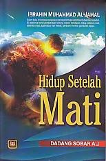 toko buku rahma: buku HIDUP SETELAH MATI, pengarang ibrahim muhammad al jamal, penerbit pustaka setia