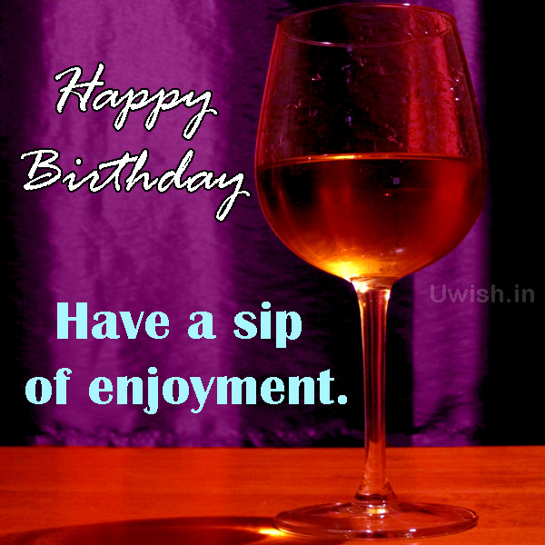 Happy birthday with glass of water e greeting cards and wishes.