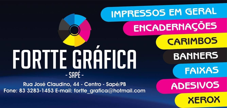 Forte Gráfica a melhor da região. Rua José Claudino centro de Sapé