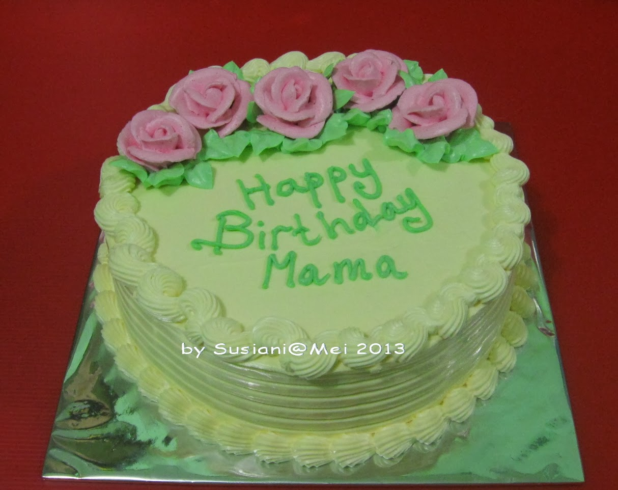 Susi Cakery: Birthday cake for mama, Mei 2013