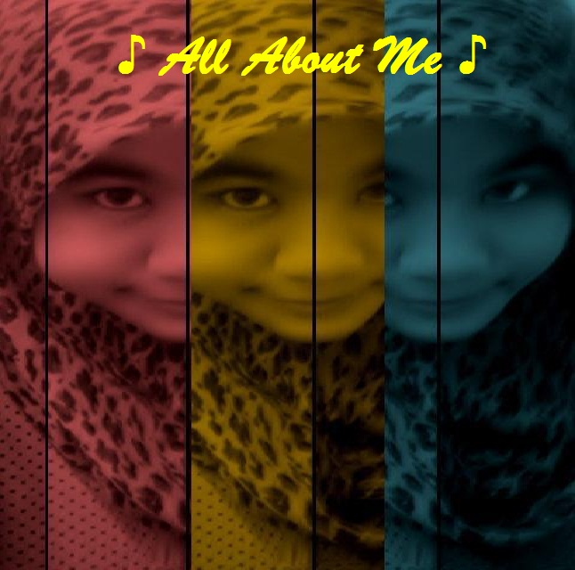 ♪ All ABout Me ♪