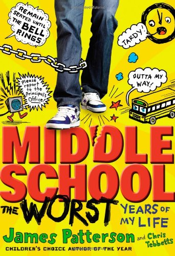 Middle School: The Worst Years of My Life book cover