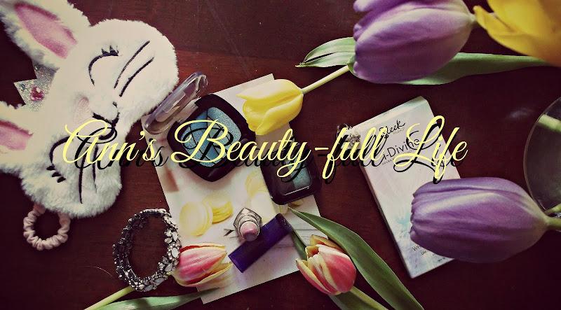 Ann's Beauty-full Life