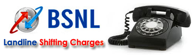 BSNL Telephone connection Shifting rates