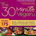 30 Minute Vegan by Mark Reinfeld and Jennifer Murray