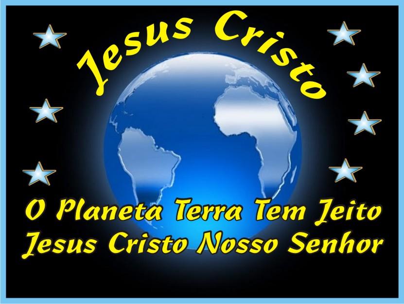O Planeta Terran Tem Jeito Jesus Cristo