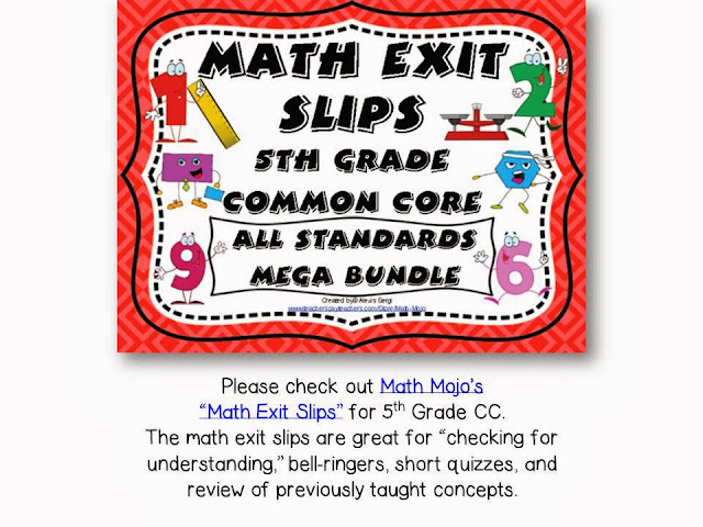 http://www.teacherspayteachers.com/Product/Math-Exit-Slips-5th-Grade-Common-Core-All-Standards-Mega-Bundle-937921