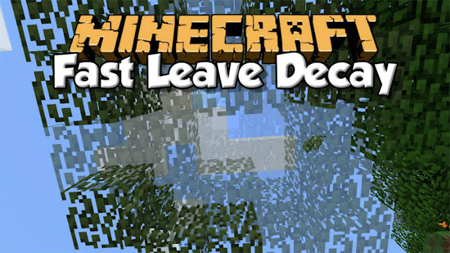 Fast Leave Decay Mod 1.8.8