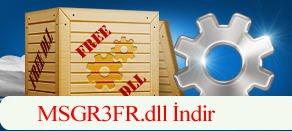 MSGR3FR.dll Hatası çözümü.